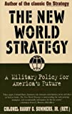 The New World Strategy, Harry G. Summers and Harry G. Summers, 0684812088