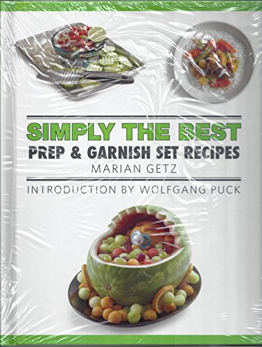 Simply the Best Prep & Garnish Set Recipes