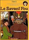 Adèle Blanc-Sec, tome 3 : Le Savant Fou par Tardi