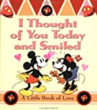 I Thought of You Today and Smiled, Disney Staff, 0740710397