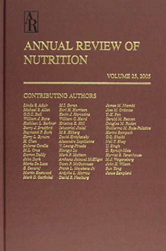 Annual Review of Nutrition Volume 25, 2005