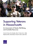 img - for Supporting Veterans in Massachusetts: An Assessment of Needs, Well-Being, and Available Resources book / textbook / text book