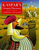 Kaspar's Greatest Discovery, Campbell Pagett, 0711211744
