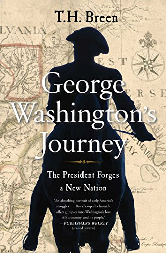 george-washingtons-journey-the-president-forges-a-new-nation