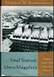 The Final Station, Jaroslaw M. Rymkiewicz, 0374154953