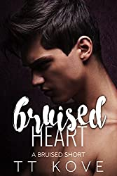 Bruised Heart: a Bruised short story