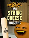 Annoying Orange - The String Cheese Incident