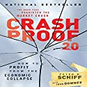 Crash Proof 2.0: How to Profit from the Economic Collapse Audiobook by Peter D. Schiff Narrated by Sean Pratt