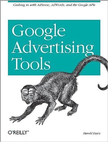 Google Advertising Tools: Cashing in with AdSense, AdWords, and the Google APIs: Amazon.es: Harold Davis: Libros en idiomas extranjeros
