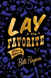 Lay the Favorite, Beth Raymer, 0385526458