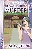 Royal Purple Murder (African Violet Club Mysteries) (Volume 3)