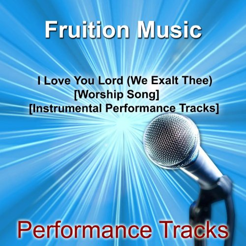 i-love-you-lord-we-exalt-thee-medium-key-worship-song-instrumental-track