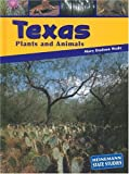 Texas Plants and Animals, Mary Dodson Wade, 1403406901