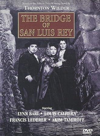 Amazon.com: The Bridge of San Luis Rey: Lynn Bari, Akim Tamiroff ...
