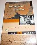 Strangers in Paradise, Lee K. Abbott, 081420712X