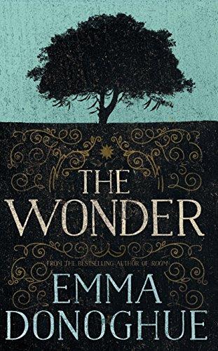 The Wonder: A Novel by [Donoghue, Emma]
