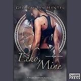 Echo, Mine: Fallen Guardians, Book 1.5