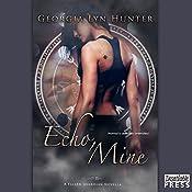 Echo, Mine: Fallen Guardians, Book 1.5 | Georgia Lyn Hunter