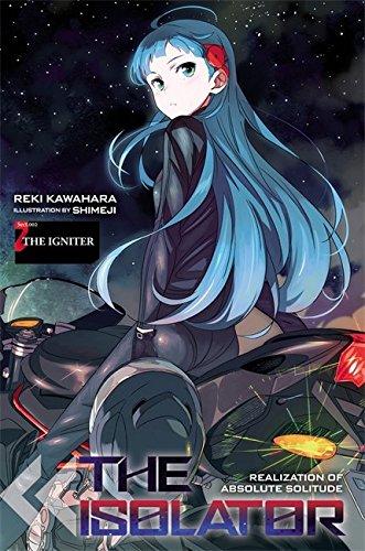 The Isolator, Vol. 2: The Igniter