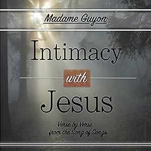 Intimacy with Jesus Audiobook