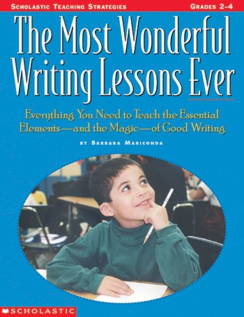 SCHOLASTIC TEACHING RESOURCES THE MOST WONDERFUL WRITING LESSONS (Set of 6) by Scholastic
