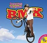 BMX (Deportes de moda) (Spanish Edition)