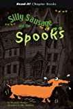 Silly Sausage and the Spooks, Michaela Morgan, 1404827366