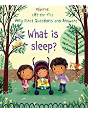 Very First Lift-the-Flap Questions & Answers What is Sleep?