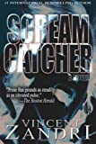 Scream Catcher, Vincent Zandri, 061554696X