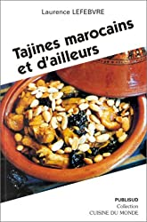 Tajines marocaines et d'ailleurs