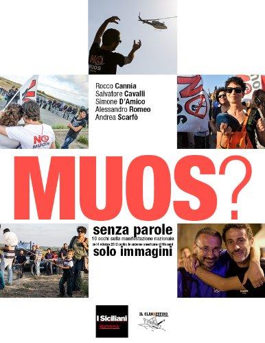 MUOS? senza parole, solo immagini (Italian Edition)
