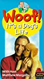 Woof! It's a Dog's Life [VHS]