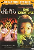 Dreadtime Stories Double Feature: Candy Stripers / She Creature