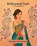 Bollywood Style: A Colouring Book