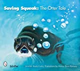 img - for Saving Squeak The Otter Tale book / textbook / text book