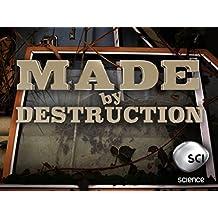Made by Destruction Season 1
