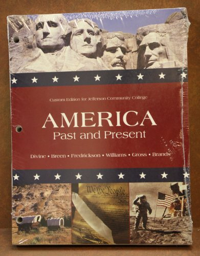 America Past & Present/Looseleaf/Custom Divine Pearson Binding Shrink Wrapped Copyright 11 Edition 9 ISBN - Shrink Binding Wrapped