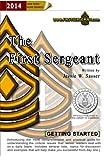 The First Sergeant : Getting Started, Sasser, Jessie, 0615683908