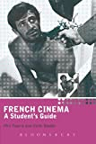 img - for French Cinema: A Student's Guide (Hodder Arnold Publication) book / textbook / text book