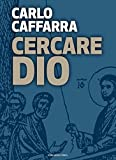 img - for Cercare Dio (Italian Edition) book / textbook / text book