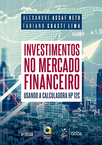 Investimentos no Mercado Financeiro: Usando a Calculadora HP 12C