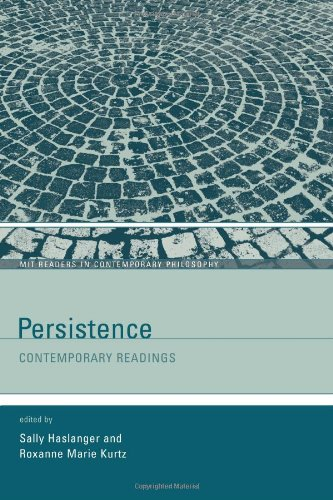 Persistence: Contemporary Readings (MIT Readers in Contemporary Philosophy)