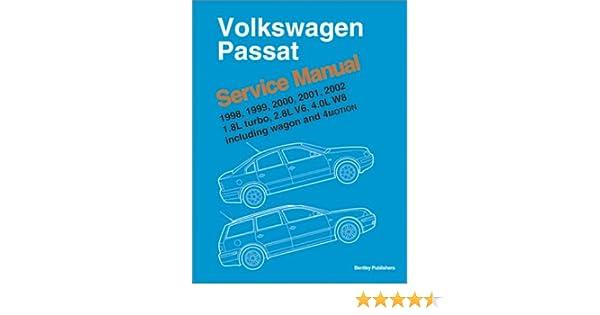 Volkswagen passat 1998 1999 2000 2001 2002 service manual 18 volkswagen passat 1998 1999 2000 2001 2002 service manual 18l turbo 28l v6 40l w8 including wagon and 4 motion bentley publishers fandeluxe Images
