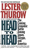 Head to Head, Lester C. Thurow, 0446394971