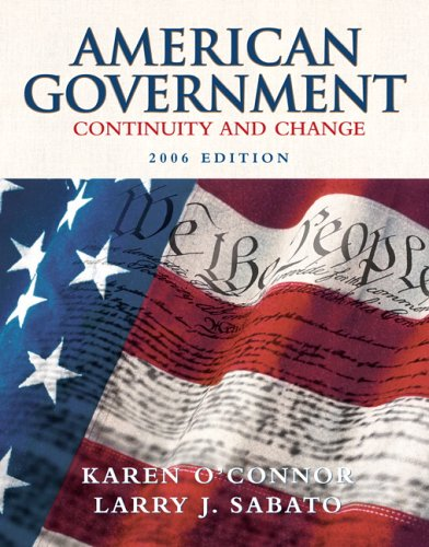 American Government: Continuity and Change, 2006 Edition (Hardcover) (8th Edition)