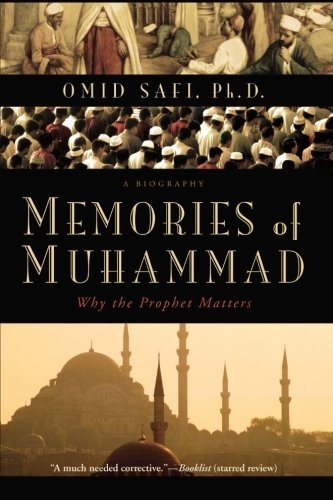 Memories of Muhammad: Why the Prophet Matters cover