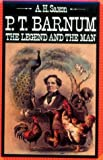 P.T. Barnum: The Legend and the Man