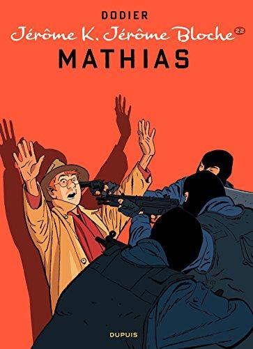 Jérôme K. Jérôme Bloche – tome 22 - Mathias por Dodier
