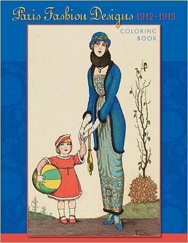 Paris Fashion Designs, 1912-1913 Book Pdf 51ERM1%2BJLkL._SX385_BO1,204,203,200_