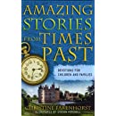 Amazing Stories from Times Past: Devotions for Children And Families